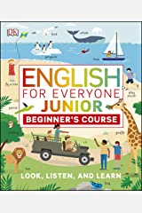 English for Everyone Junior Beginner's Course: Look, Listen and Learn (English Edition) eBook Kindle