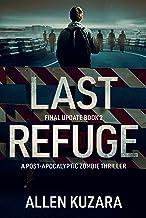 Last Refuge (Final Update Book 2)
