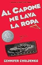 Al Capone me lava la ropa / Al Capone Does My Shirts (Spanish Edition)
