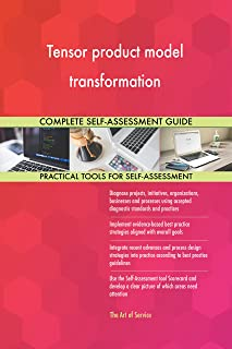 Tensor product model transformation All-Inclusive Self-Assessment - More than 670 Success Criteria, Instant Visual Insight...