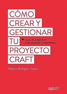 Cómo crear y gestionar tu proyecto craft: Guía de negocios