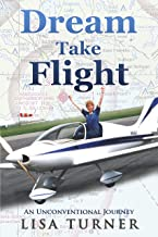Dream Take Flight: An Unconventional Journey