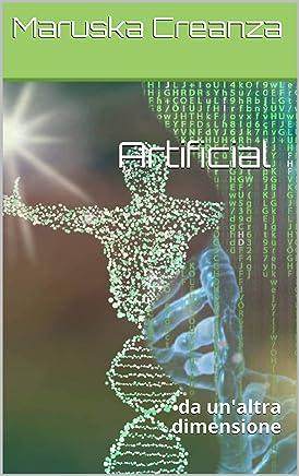 Artificial: da unaltra dimensione