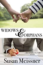 Widows & Orphans (Rachael Flynn Mysteries Book 1)