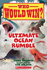Ultimate Ocean Rumble (Who Would Win? Book 14) Kindle Edition