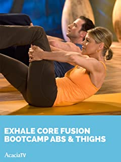 Exhale Core Fusion: Bootcamp Abs & Thighs