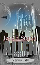 Venus City (Alien Brut 5): Marvin Greybonds way through space and time (English Edition)