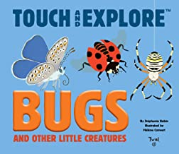 Touch and Explore: Bugs (Touch and Explore (7))