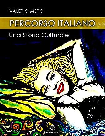 Percorso italiano - Una storia culturale