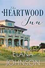 The Heartwood Inn: A Heartwood Sisters Novel (Carter's Cove Book 2)