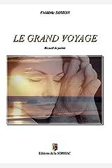 Le grand voyage: Recueil de poésie (BOOKS ON DEMAND) Format Kindle