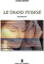 Le grand voyage: Recueil de poésie (BOOKS ON DEMAND)