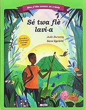 Mes p'tits contes en créole : Les trois fleurs de vie