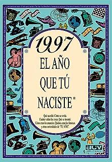 1997 EL AÑO QUE TU NACISTE (El año que tú naciste)