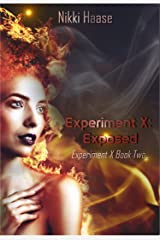 Experiment X: Exposed Kindle Edition