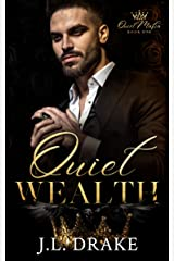 Quiet Wealth (Quiet Mafia Book 1) Kindle Edition