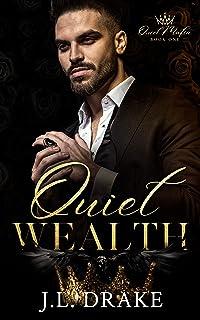 Quiet Wealth (Quiet Mafia Book 1)