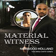 Material Witness: The Drew Smith Series