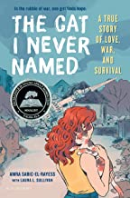 The Cat I Never Named: A True Story of Love, War, and Survival (English Edition)