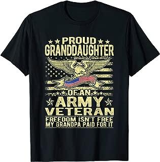 Proud Granddaughter Of An Army Veteran - Military Vet Family T-Shirt