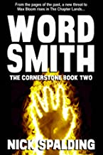 Wordsmith: The Cornerstone Book 2: The fast paced fantasy sequel!