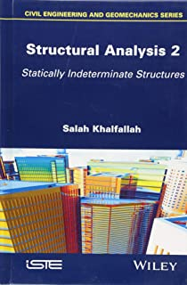 Structural Analysis 2: Statically Indeterminate Structures