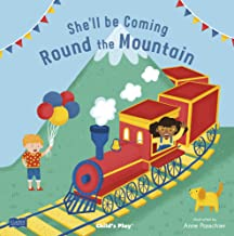 She'll Be Coming 'Round the Mountain (Classic Books with Holes 8x8)