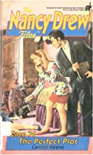 The Perfect Plot (Nancy Drew Files Book 76)