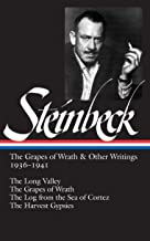 John Steinbeck: The Grapes of Wrath and Other Writings 1936-1941: The Grapes of Wrath, The Harvest Gypsies, The Long Valley, The Log from the Sea of Cortez (Library of America)