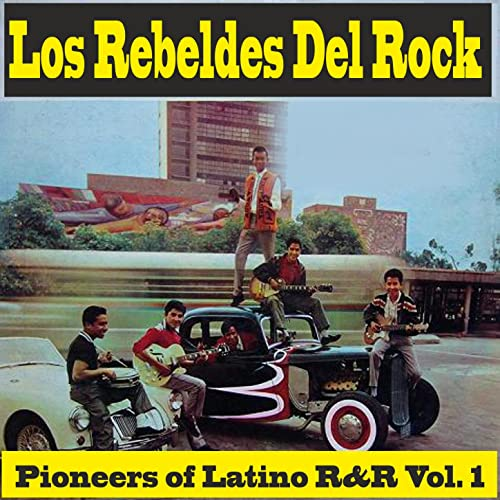 Pioneers of Latino R&R Vol.
