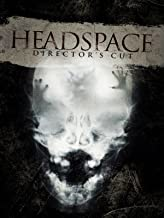 Headspace: The Director's Cut