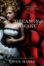 Dreaming Awake (A Falling Under Novel)