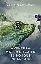Súper-G: Aventura matemática en el Bosque Encantado (Spanish Edition)