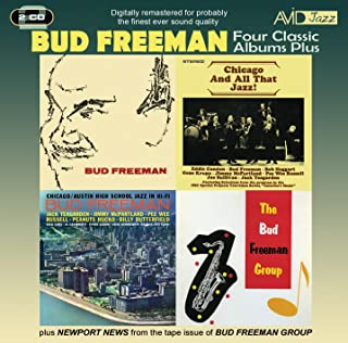 Bud Freeman/Chicago and All That Jazz/Chicago-Austin High Jazz