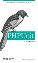 PHPUnit Pocket Guide: Test-Driven Development in PHP