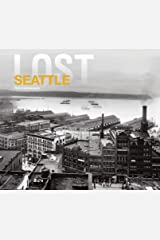 Lost Seattle Hardcover