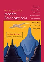 The Emergence of Modern Southeast Asia: A New History