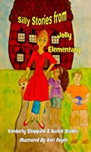 Silly Stories from Jolly Elementary