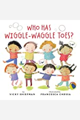 Who Has Wiggle-Waggle Toes? Hardcover