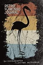 Retro Flamingo Journal: Fancy Vintage Style Flamingo Notebook for Pink Lifestyle Flamingo Lovers