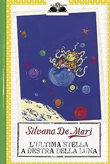 L'ultima stella a destra della luna (Italian Edition)