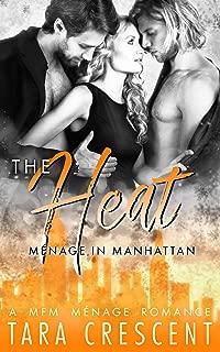 The Heat (A Ménage Romance) (Menage in Manhattan Book 2)