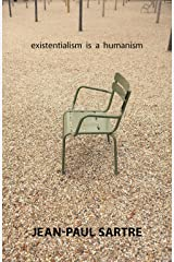 Existentialism Is a Humanism Kindle Edition