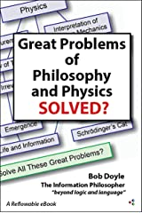 Great Problems in Philosophy and Physics Solved? Kindle Edition