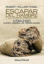 Escapar del hambre y la muerte prematura, 1700-2100: Europa