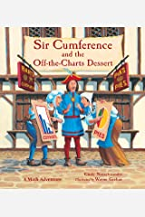 Sir Cumference and the Off-the-Charts Dessert Kindle Edition