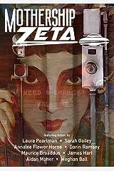 Mothership Zeta: Issue 5 Kindle Edition