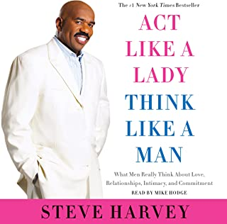 Act like a Lady, Think like a Man: What Men Really Think About Love, Relationships,..