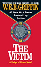 The Victim (Badge of Honor Book 3)