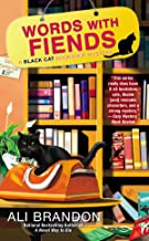 Words with Fiends (A Black Cat Bookshop Mystery)
